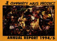 Community Arts Project annual report 1994/5